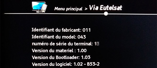Via Eutelsat, version du matériel, version du Bootloader, version du logiciel