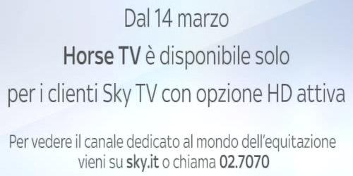 Dal 14 marzo Horse TV è disponibile solo per i clienti Sky TV con opzione HD attiva